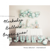 Formation Workshop Ballons Organiques - 6 octobre 2019