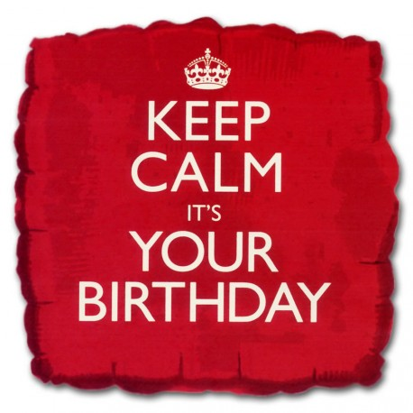 Ballon Keep Calm It's Your Birthday Anniversaire Rouge