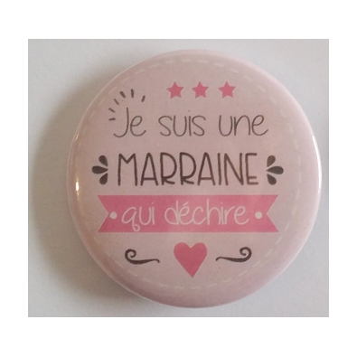 Badge Marraine Qui Déchire