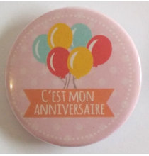 Badge C'est mon anniversaire rose