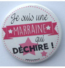Badge Je Suis Marraine Qui Déchire Rose