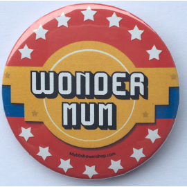 Badge Wonder Mum Super Héros